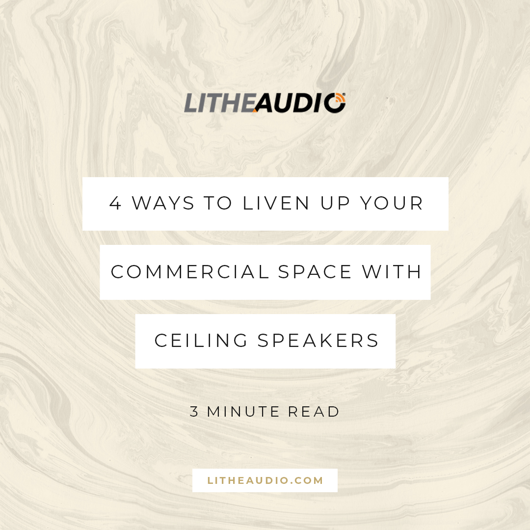 4 ways to liven up your commercial space with ceiling speakers