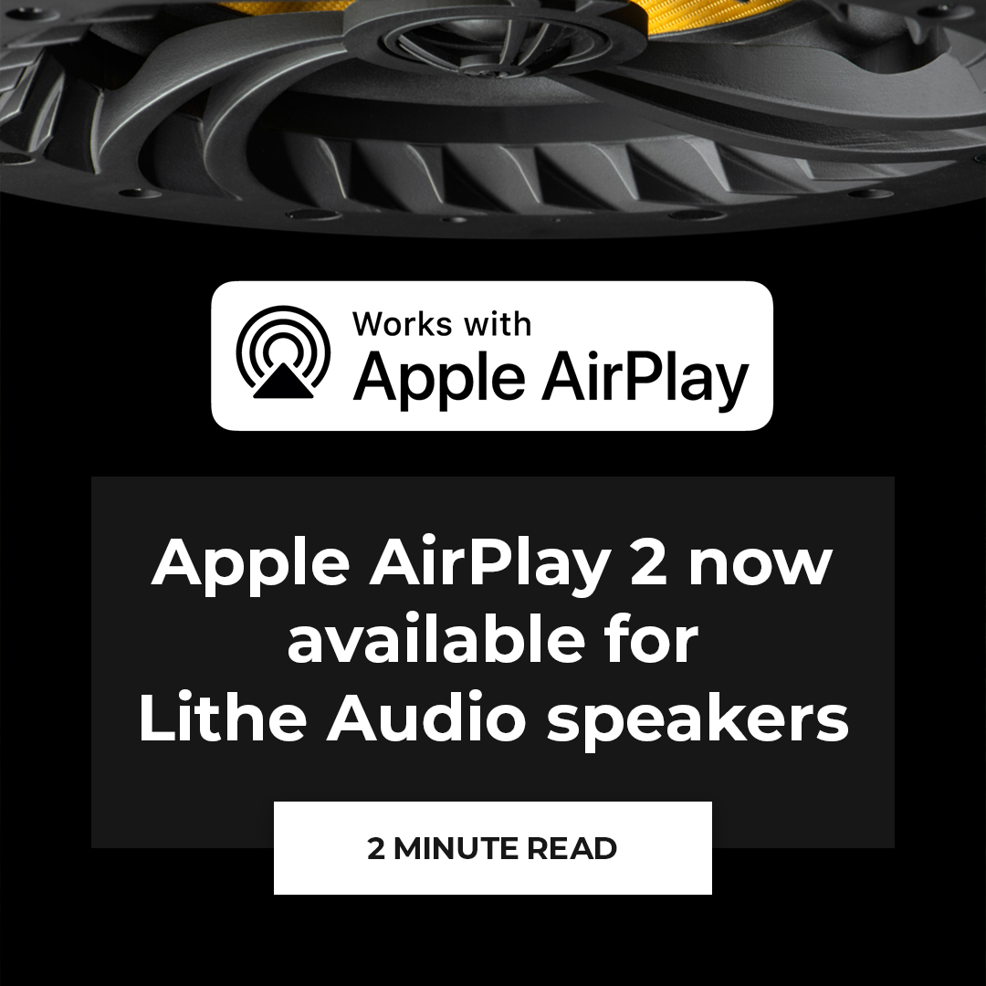 Apple Airplay 2 now available for Lithe Audio Wi-Fi speakers