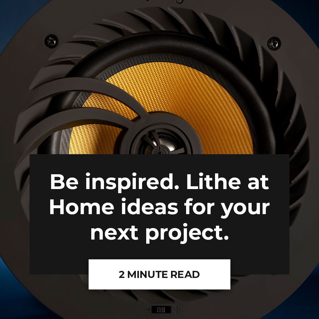 Be inspired. Lithe at Home ideas for your next project